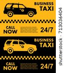 business taxi service design... | Shutterstock .eps vector #713036404