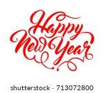 inscription happy new year | Shutterstock .eps vector #713072800