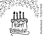 doodle happy birthday cake with ... | Shutterstock .eps vector #713217433