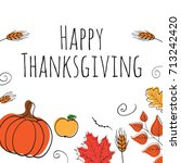 hand drawn happy thanksgiving... | Shutterstock .eps vector #713242420