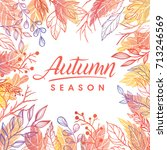 autumn season.hand drawn... | Shutterstock .eps vector #713246569