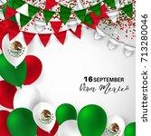 viva mexico  traditional... | Shutterstock .eps vector #713280046