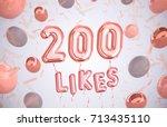 200 like or two hundred likes ... | Shutterstock . vector #713435110