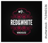 wine logo red and white label... | Shutterstock .eps vector #713460136