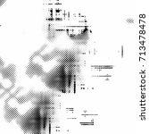 monochrome grunge texture | Shutterstock . vector #713478478
