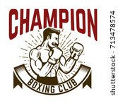 champion boxing club. vintage... | Shutterstock .eps vector #713478574