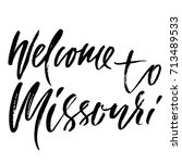 welcome to missouri. modern dry ... | Shutterstock .eps vector #713489533