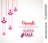 happy diwali background with... | Shutterstock .eps vector #713605969