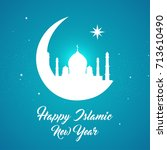 happy islamic new year  also... | Shutterstock .eps vector #713610490