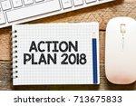 action plan 2018   action plan...   Shutterstock . vector #713675833