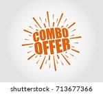 combo offer. sunburst... | Shutterstock .eps vector #713677366