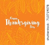 happy thanksgiving day greeting ... | Shutterstock .eps vector #713719078
