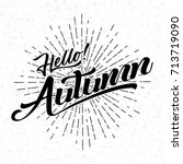 hand drawn of hello autumn | Shutterstock .eps vector #713719090