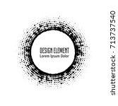 vector abstract halftone circle ... | Shutterstock .eps vector #713737540