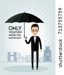 man with umbrella. only weather ... | Shutterstock .eps vector #713755759