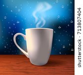 steaming white cup on a rainy... | Shutterstock .eps vector #713807404