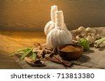 thai herbs and spa massage ... | Shutterstock . vector #713813380