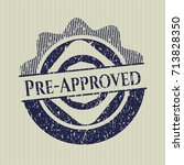 blue pre approved distressed... | Shutterstock .eps vector #713828350
