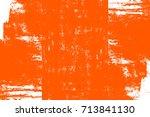 abstract grunge orange dark... | Shutterstock . vector #713841130