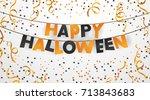 happy halloween. decoration ... | Shutterstock .eps vector #713843683