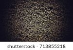 leaf texture abstract grim and... | Shutterstock . vector #713855218