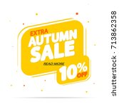 extra autumn sale  discount 10  ... | Shutterstock .eps vector #713862358