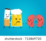 alcohol  and smoke kill kidneys.... | Shutterstock .eps vector #713869720