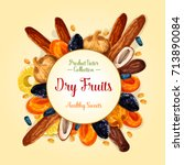 dried fruit label of healthy... | Shutterstock .eps vector #713890084