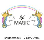 slogan with unicorns. fashion... | Shutterstock .eps vector #713979988