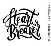 heart breaker vector... | Shutterstock .eps vector #713993998