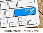 dream job   computer white... | Shutterstock . vector #714012493