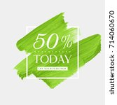today sale 50  off sign over... | Shutterstock .eps vector #714060670