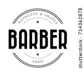barber shop vintage stamp logo... | Shutterstock .eps vector #714362878
