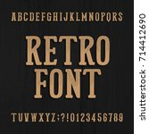 hand drawn vintage typeface.... | Shutterstock .eps vector #714412690