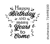 happy birthday and many years... | Shutterstock .eps vector #714498100