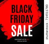 black friday sale inscription... | Shutterstock .eps vector #714511780