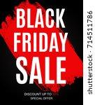 black friday sale inscription... | Shutterstock .eps vector #714511786
