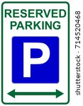 Reserved Parking Sign With Lef...