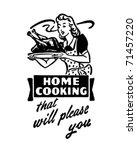 home cooking 3   retro ad art... | Shutterstock .eps vector #71457220