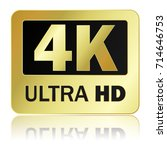 4k ultra hd sign with... | Shutterstock .eps vector #714646753