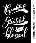 hand lettering thankful  ... | Shutterstock .eps vector #714805174