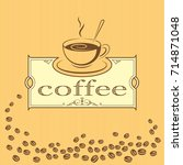 sign  label with a cup of...   Shutterstock .eps vector #714871048