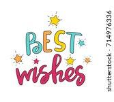 best wishes vector inscription | Shutterstock .eps vector #714976336