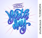 happy birthday typography... | Shutterstock .eps vector #715085494