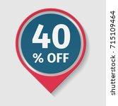 40  off vector badge. | Shutterstock .eps vector #715109464