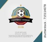 soccer football badge covers... | Shutterstock .eps vector #715114078