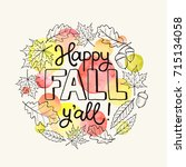 happy fall you all. hand drawn... | Shutterstock .eps vector #715134058