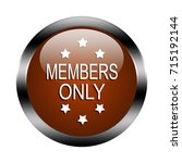 members only button isolated ...   Shutterstock . vector #715192144