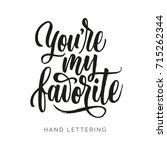 you're my favorite. romantic... | Shutterstock .eps vector #715262344