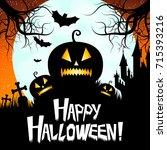 halloween card   happy... | Shutterstock . vector #715393216